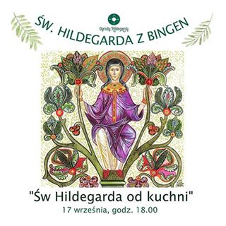 Zaproszenie na wykład Św Hildegarda od kuchni